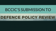 BCCIC's Submission to Defence Policy Review